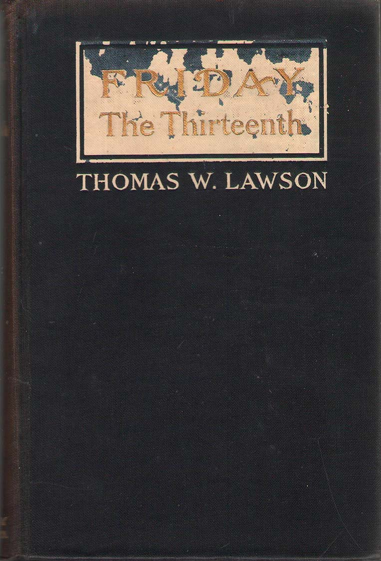 Friday, The Thirteenth - Thomas W. Lawson