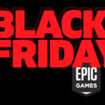 Black Friday Epic Games 2019