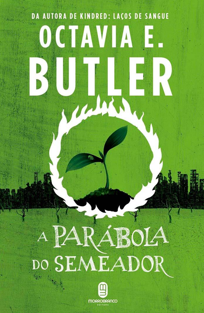 A parábola do semeador - Octavia E. Butler