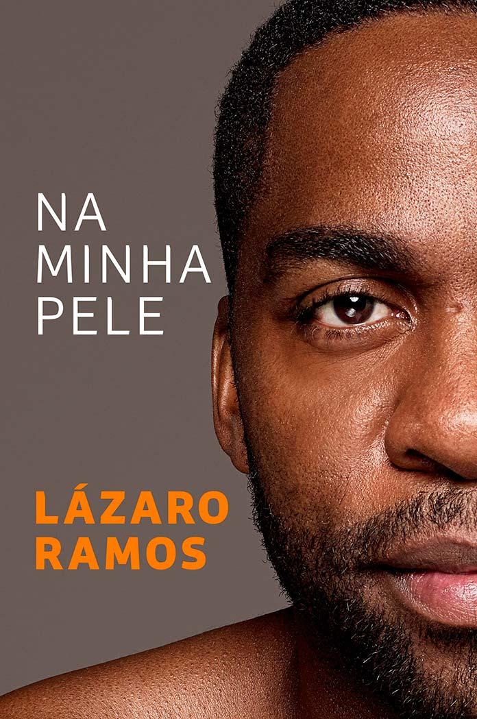 Na minha pele - Lázaro Ramos