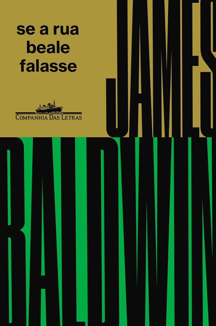 Se a rua Beale falasse - James Baldwin
